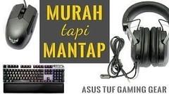 Murah Tapi Keren! Review Headset ASUS TUF Gaming H3, Mouse M5, Mousepad P3, dan Keyboard K7
