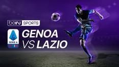Genoa vs Lazio - Serie A - 23 Feb 2020 | 18:20 WIB