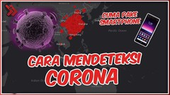 Cara Mendeteksi Penyebaran Virus Corona Lewat HP, Wajib Tahu!