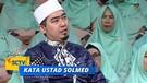 Kata Ustadz Solmed - Hakikat Cinta Kepada Rasul