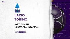 Lazio vs Torino - Rabu, 3 Maret 2021 | Serie A