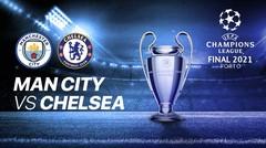 Full Match - Manchester City vs Chelsea I UEFA Champions League 2020/2021