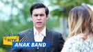 Anak Band - Episode 31 dan 32 (part 2/2)