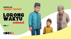 Kumpulan Nasehat LORONG WAKTU ANIMASI | Vol. 1
