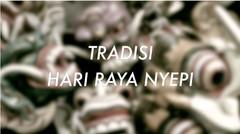 Tradisi Hari Raya Nyepi