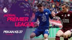 Jadwal Liga Inggris Pekan 37, Chelsea Hadapi Leicester City