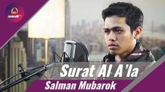 Lantunan Al Quran terbaik oleh Salman Mubarok - Al A'la