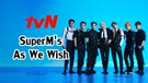 SuperM's As We Wish - tvN