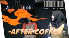 Official Video  - After Coffea -
