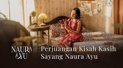 Naura Ayu - Kisah Kasih Sayang (Behind The Scene)