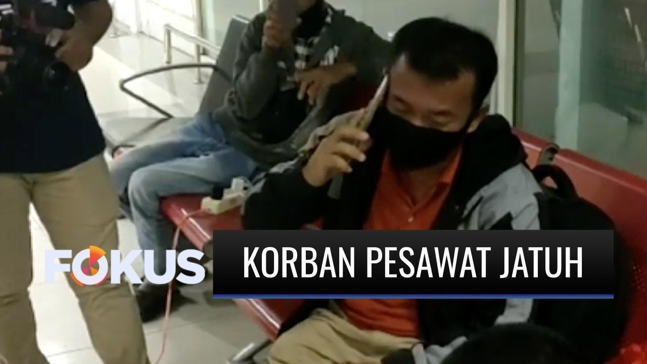 Streaming Informasi Simpang Siur, Keluarga Korban Pesawat ...