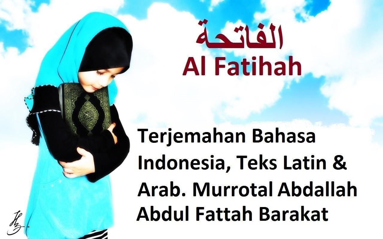 Quran Surat 1 Al Fatihah Terjemahan Indonesia Teks Latin Arab Murottal Suara Merdu
