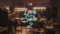 LOVE FOR SALE 2 - Production Diary Day 9