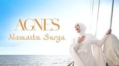 Agnes POPA - Nawaitu Surga | Official Music Video