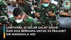 Lantamal VI Gelar Salat Ghaib dan Doa Bersama untuk 53 Prajurit KRI Nanggala 402