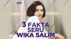 3 Fakta Seru Wika Salim