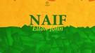 Naif - Elton John