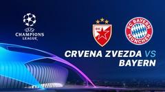 Full Match - Crvena Zvezda vs Bayern Munchen I UEFA Champions League 2019/2020
