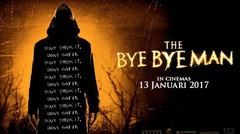 Bye Bye Man - Trailer with Indonesian Subtitles