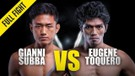 Eugene Toquero vs. Gianni Subba - ONE Championship Full Fight