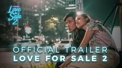 OFFICIAL TRAILER LOVE FOR SALE 2  31 OKTOBER 2019 DI BIOSKOP