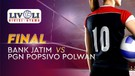 Full Match Final - Bank Jatim vs PGN Popsivo Polwan | Livoli 2019