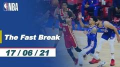 The Fast Break | Cuplikan Pertandingan - 17 Juni 2021 | NBA Playoffs 2020/21