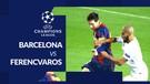 Barcelona Bungkam Ferencvaros 5-1, Lionel Messi Cetak 1 Gol dan 1 Assist