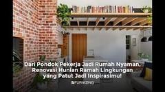 Dari Pondok Pekerja Jadi Rumah Nyaman, Renovasi Hunian Ramah Lingkungan yang Patut Jadi Inspirasimu!