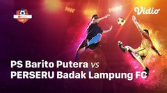 Full Match - PS Barito Putera Vs Perseru Badak Lampung FC | Shopee Liga 1 2019/2020
