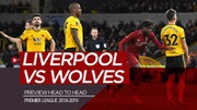 Head to Head Liverpool Vs Wolves di Premier League