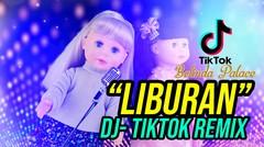 LAGU LIBURAN BELINDA DJ TIKTOK REMIX
