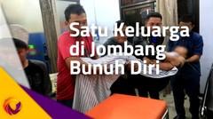 Satu Keluarga Bunuh Diri di Jombang