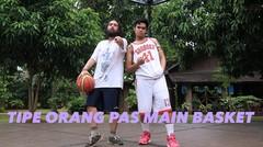 Tipe Orang Pas Main Basket