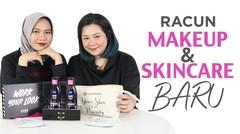 Racun Makeup dan Skincare Baru  NKOTB