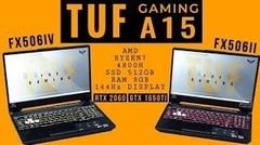 Kencang! Review Lengkap ASUS TUF Gaming A15 FX506IV dan FX506II (AMD Ryzen 7 4800H)