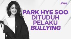Park Hye Soo Dituduh Melakukan Bullying, Dear M Tunda Jadwal Tayang