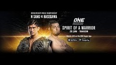 ONE Championship SPIRIT OF A WARRIOR  Full Event
