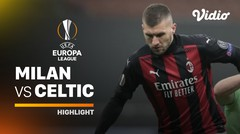 Highlight - Milan vs Celtic I UEFA Europa League 2020/2021