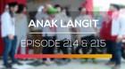 Anak Langit - Episode 214 dan 215
