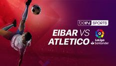 Eibar vs Atletico Madrid - La Liga - 19 Jan 2020 | 03:00 WIB