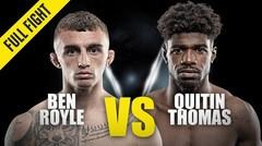 Ben Royle vs. Quitin Thomas | ONE Championship Full Fight