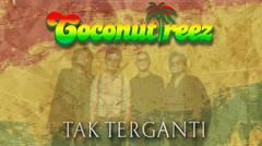 Coconuttreez - Tak Terganti