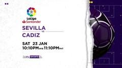 Sevilla vs Cadiz - Sabtu, 23 Januari 2021   La Liga Santander