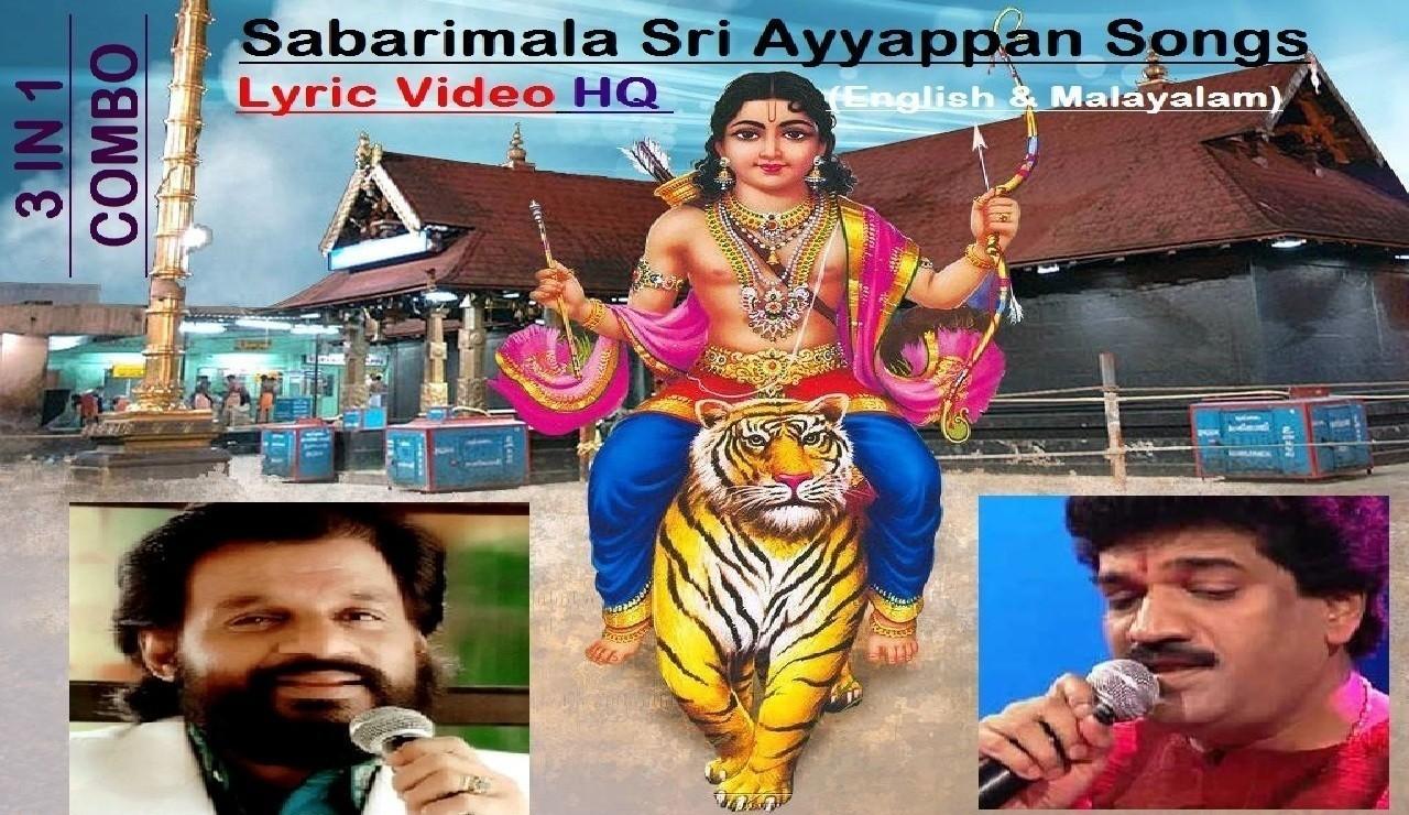 Sabarimala Ayyappa Lyric (English & Malayalam) Video Songs HQ by K J  Yesudas & M G Sreekumar   Malayalam Devotional Songs 3 in 1 Combo ft  Sabarimala Lord Ayyappa Temple of Kerala