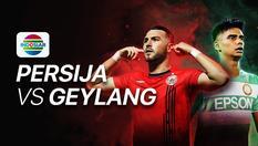 International Match - Persija vs Geylang - 23 Feb 2020 | 19:00 WIB