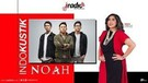 Spesial Indokustik : Ariel Noah di #NOAHEIGHTNIVERSARY