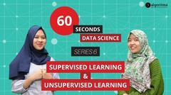 60 Seconds Data Science | Episode 6 | Supervised Learning & Unsupervised Learning
