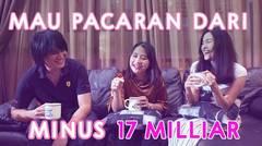 MAU PACARAN DARI MINUS 17 MILIAR | MIMICAN