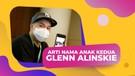 Arti Nama Anak Kedua Glenn Alinskie, Terselip DOA Indah